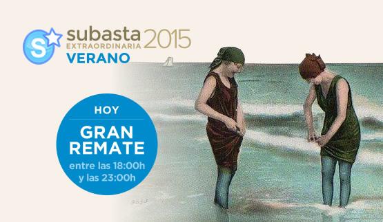 Hoy Gran Remate, Subasta Extraordinaria Verano 2015
