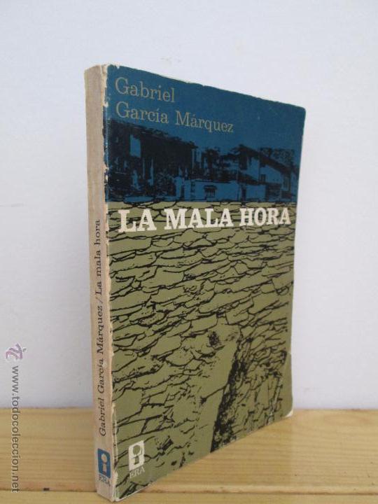 La mala hora, primera edición de Gabriel García Márquez