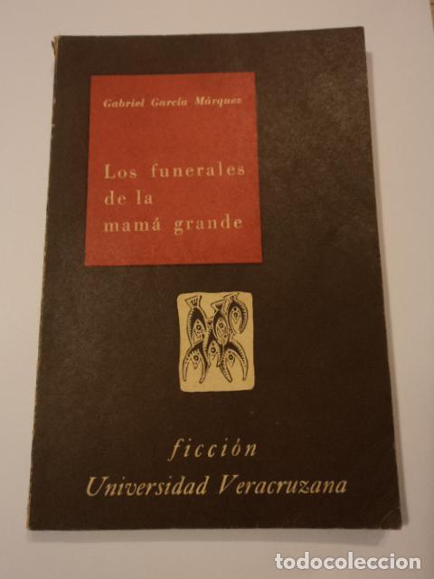 Los funerales de la mamá grande, primera edición de Gabriel García Márquez