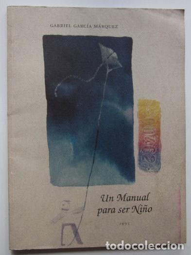 Un manual para ser niño, primera edición de Gabriel García Márquez